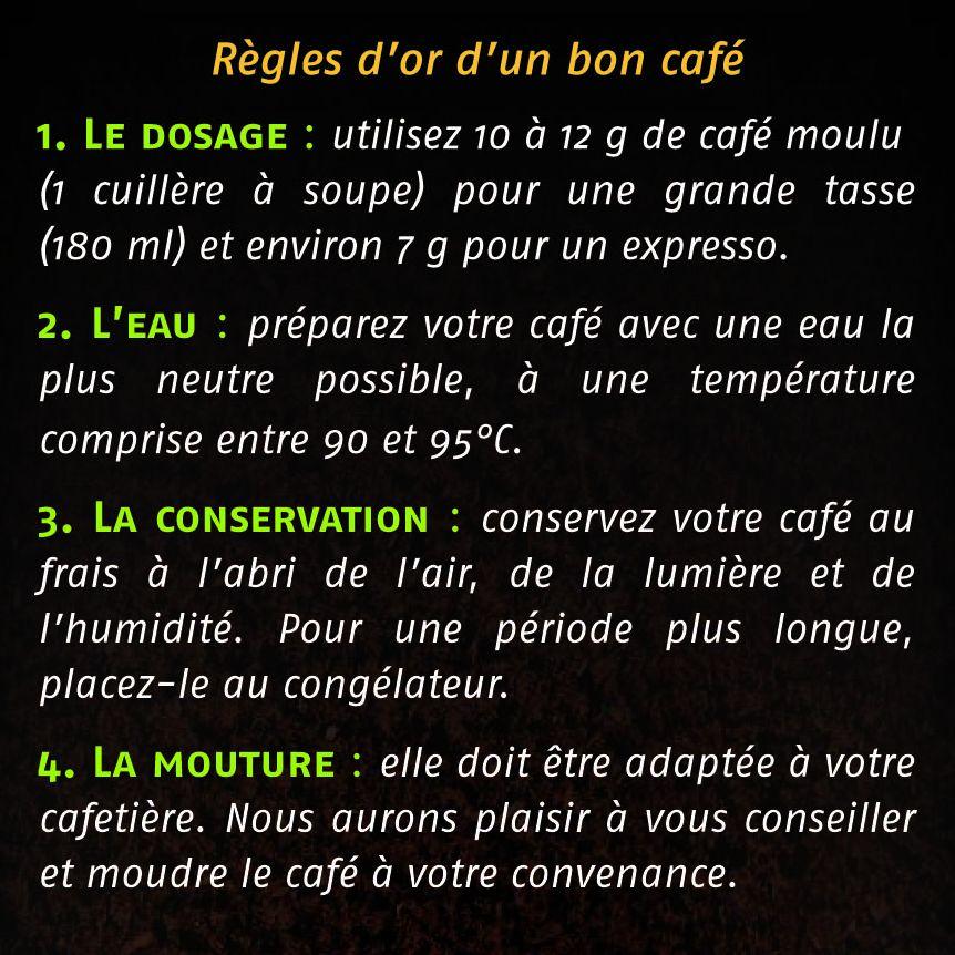 Règles d'or d'un bon café !